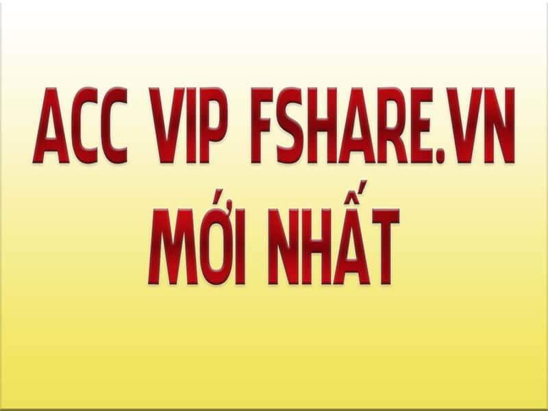 account vip fshare